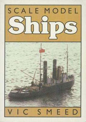 Scale Model Ships by Vic Smeed is a good backup to